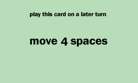 Move 4 Spaces
